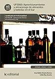 Aprovisionamiento y almacenaje de alimentos y bebidas en el bar. HOTR0208 - Operaciones básicas del restaurante y bar
