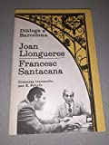 J.LLONGUERES/FRANCESC SANTACANA (Diàlegs a Barcelona)