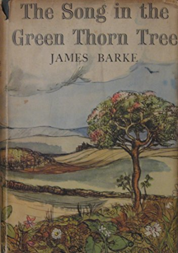 The Song in the Green Thorn Tree: a novel of the life and loves of Robert Burns
