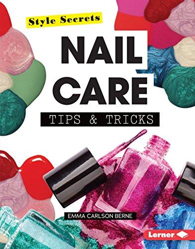 Nail Care Tips & Tricks (Style Secrets) (English Edition)