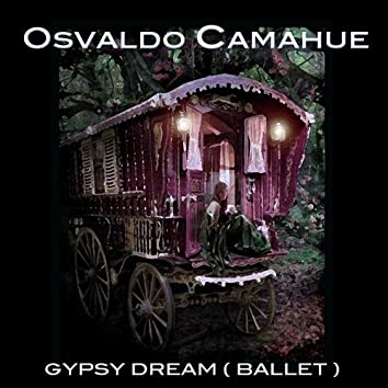 Gypsy Dream (Ballet)
