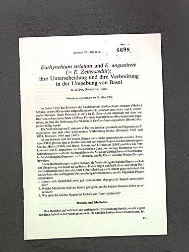 Eurhynchium Striatum und E. angustirete (= E. Zetterstedtii): ihre Unterscheidung u. ihre Verbreitung in der Umgebung v. Basel Bauhinia 7/1 (1980) 13-26