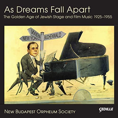 As Dreams Fall Apart ~黄金時代のユダヤ劇と映画音楽 1925-1955[2CDs]