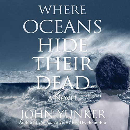 Where Oceans Hide Their Dead: A Novel audiobook cover art
