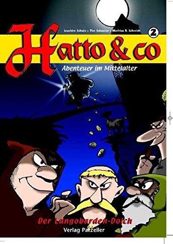 Hatto & Co, Band 2, Der Langobarden-Dolch