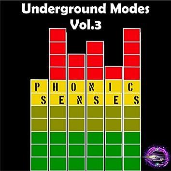 Underground Modes, Vol. 3