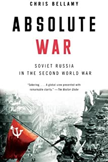 Absolute War: Soviet Russia in the Second World War (English Edition)