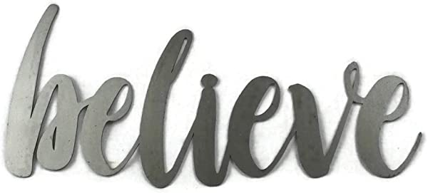 Believe Standard Size Raw Steel Unpainted Word Art