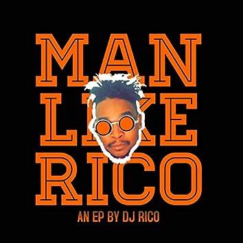 Man Like Rico