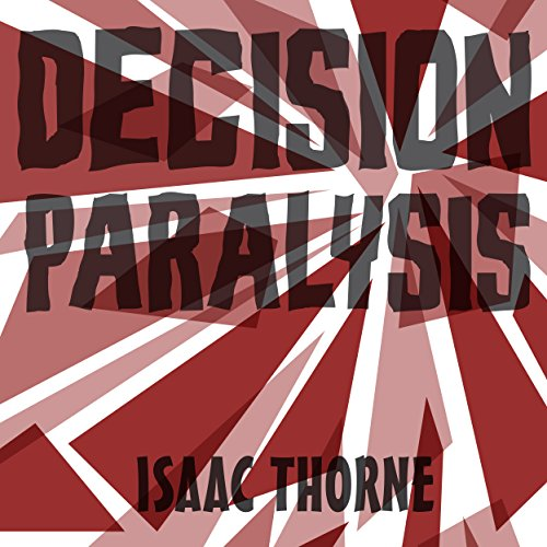 Decision Paralysis audiobook cover art