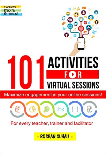 101 Activities for Virtual Sessions: Maximize Engagement in your online sessions (Maximum Engagement Book 1) (English Edition)