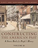 Constructing the American Past, Volume II (5th Edition)