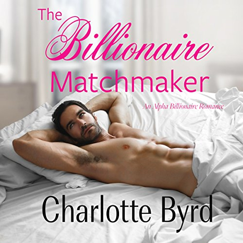 The Billionaire Matchmaker audiobook cover art