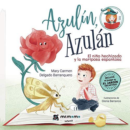 Azulín, Azulán: El niño hechizado y la mariposa espantosa
