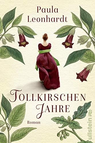 Buchseite und Rezensionen zu 'Tollkirschenjahre: Roman' von Paula Leonhardt