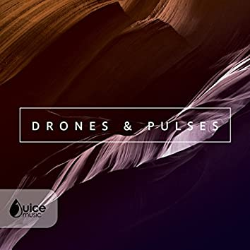 Drones and Pulses