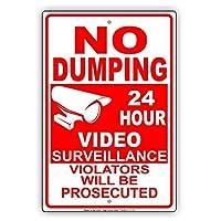 なまけ者雑貨屋 No Dumping 24 Hour Surveillance Violators Will Be Prosecuted with Graphic Restriction アメリカン 雑貨 メタルプレートブリキ 看板 アンティーク レトロ 警告サイン 注意サイン情報サイン