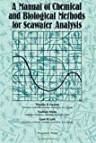 A Manual of Chemical and Biological Methods for Seawater Analysis...