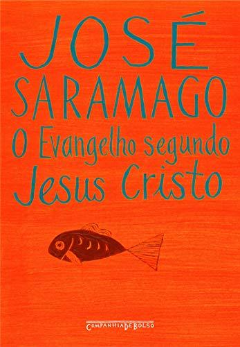 Evangelho Segundo Jesus Cristo (Ed de Bolso) (Em Portugues do Brasil)