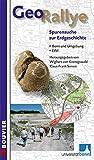 GeoRallye - Spurensuche zur Erdgeschichte. Eifel, Bonn und Umgebung - Wighart von Koenigswald