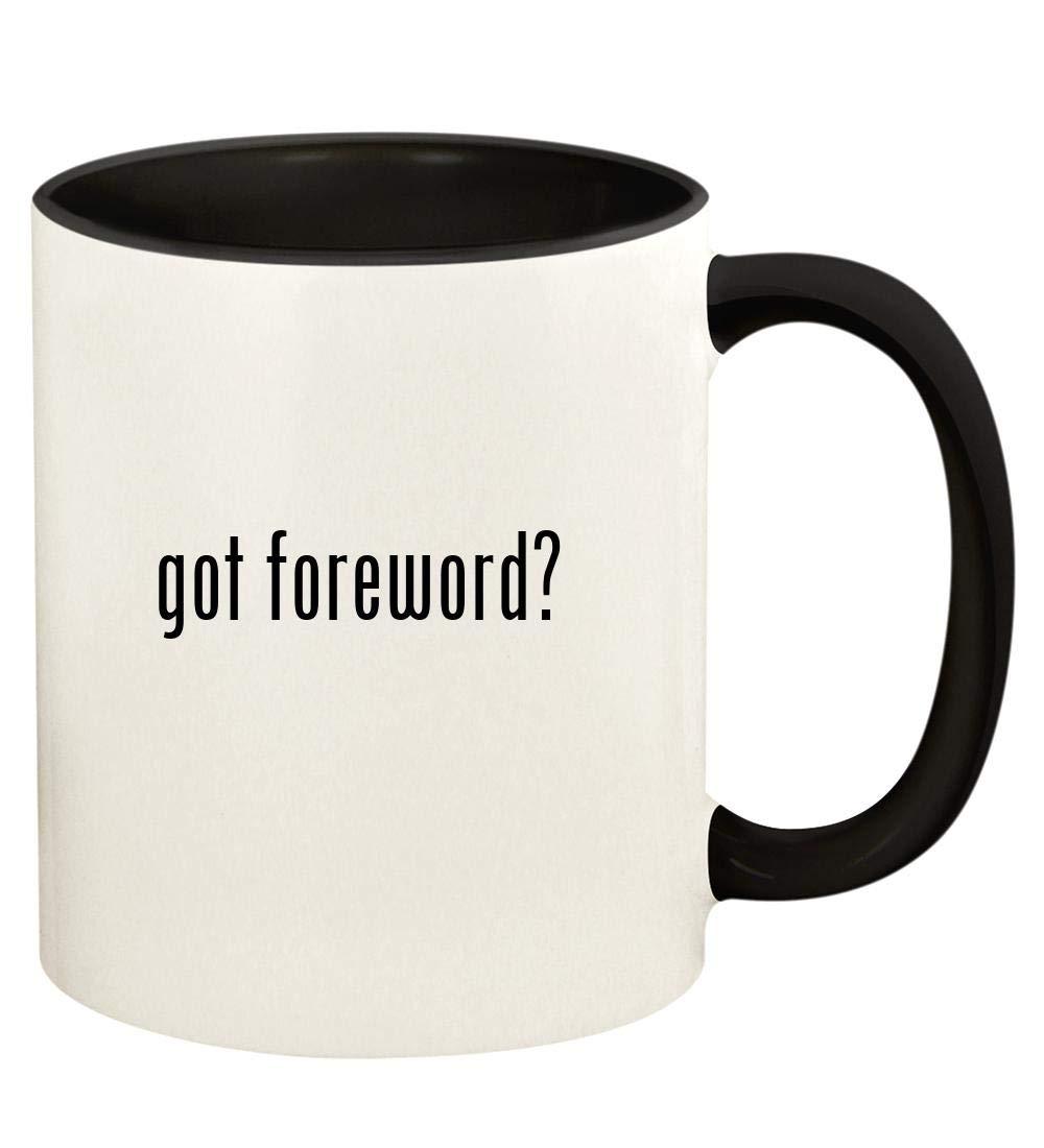 got foreword? - 11oz Ceramic Colored Handle and Inside Coffee Mug Cup, Black