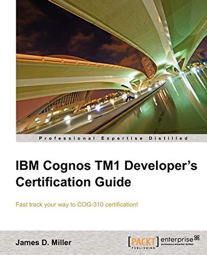 IBM Cognos TM1 Developer's Certification guide (English Edition)