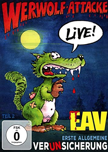 EAV - Werwolf-Attacke! - Live!