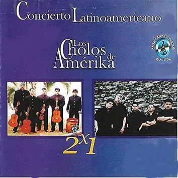 Concierto Latinoamericana 2x1