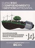 Oportunidades: emprendimiento verde, social y tecnológico: 14 (Curso ESIC de emprendimiento y gestión empresarial. ABC)