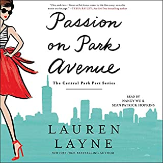 Passion on Park Avenue     The Central Park Pact              De :                                                                                                                                 Lauren Layne                               Lu par :                                                                                                                                 Nancy Wu,                                                                                        Sean Patrick Hopkins                      Durée : 8 h     Pas de notations     Global 0,0