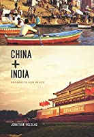 China and India: Prospects for Peace (Contemporary Asia in the World)