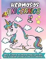 Hermosos Unicornios: Libro De Colorear Para Niñas Y Niños Maravillosos diseños del Unicornio