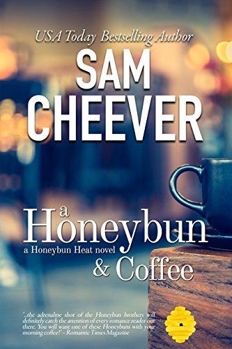 A Honeybun and Coffee: Romantic Suspense with a Taste of Mystery (Honeybun Heat Book 1) (English Edition)