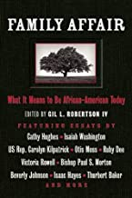 Family Affair: What It Means to be African American Today