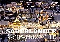 Sauerlaender Fachwerkidylle (Wandkalender 2022 DIN A3 quer): Fachwerkhaeuser im Sauerland (Monatskalender, 14 Seiten )