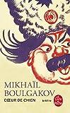 Coeur de chien de Mikhail Boulgakov (1 juillet 1999) Poche