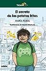 El secreto de las patatas fritas par Rosal