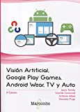 Visión Artificial, Google Play Games, Android Wear, TV y Auto
