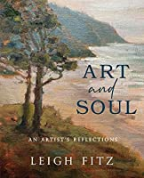 Art and Soul: An Artist's Reflections