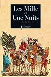 Mille et Une Nuits, Tome 3 - Les passions voyageuses