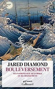 Bouleversement : Les nations face aux crises et au changement par Jared Mason Diamond