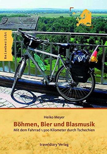 Böhmen, Bier und Blasmusik: Mit dem Fahrrad 1.500 Kilometer durch Tschechien