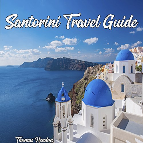 Santorini Travel Guide audiobook cover art