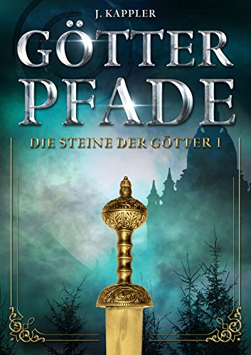 Buchseite und Rezensionen zu 'Götterpfade (Die Steine der Götter 1)' von Julian Kappler