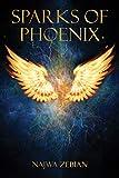 Sparks of Phoenix - Najwa Zebian
