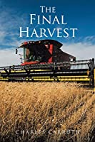 The Final Harvest