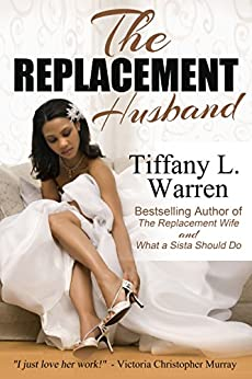 The Replacement Husband by [Tiffany L. Warren]