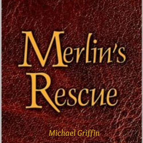 Merlin's Rescue audiobook cover art