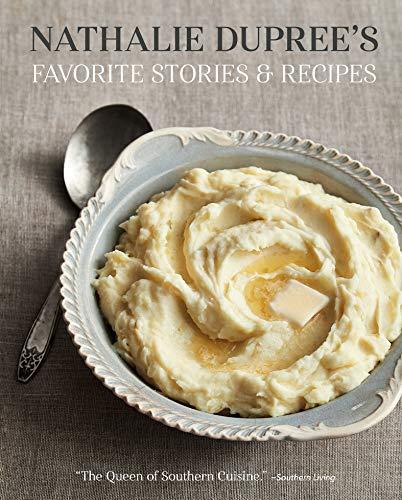 Nathalie Dupree's Favorite Stories & Recipes