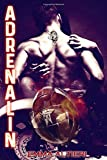 Adrenalin: Smartness Series